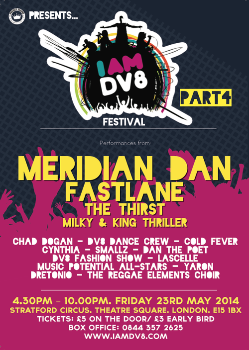 IAMDV8 FESTIVAL IS BACK! FRIDAY, 23RD MAY @STRATFORD CIRCUS