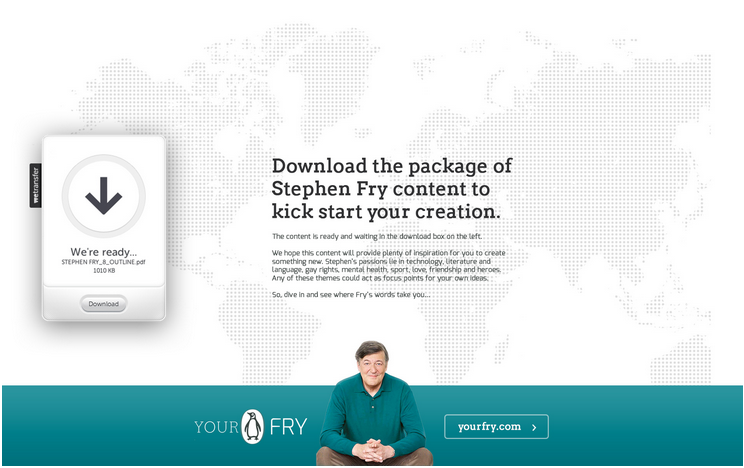PROJECT: STEPHEN FRY TEAMS UP WITH PENGUIN & WETRANSFER TO HELP YOU SHARE 'YOURFRY'